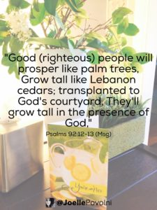 Grow Tall in God's Presence