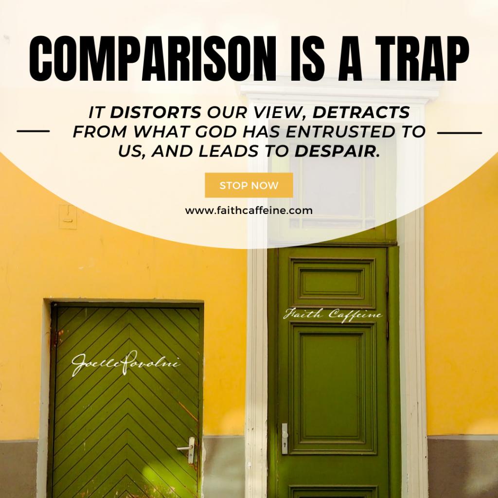 Comparison is a Trap